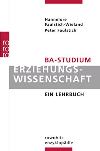 9783499556807: BA-Studium Erziehungswissenschaft: Ein Lehrbuch