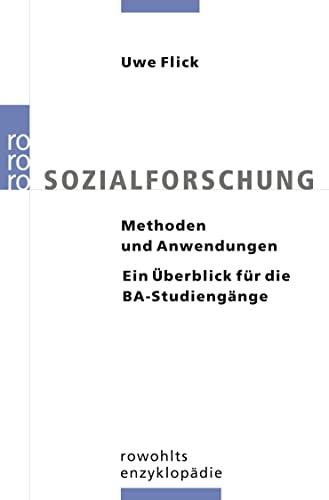 9783499557026: Sozialforschung: Methoden und Anwendungen. Ein �berblick f�r die BA-Studieng�nge