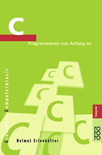 9783499600746: C Programmieren von Anfang an.