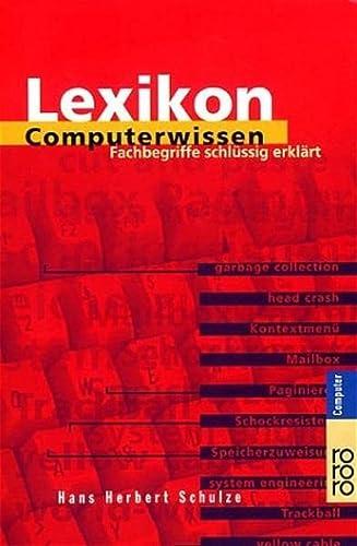 9783499600791: Lexikon Computerwissen. Fachbegriffe schlüssig erklärt.