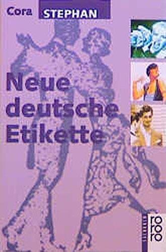 9783499601309: Neue deutsche Etikette