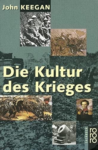 9783499602481: Die Kultur des Krieges.