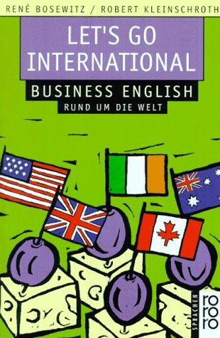 9783499602672: Let's Go International. Business English rund um die Welt