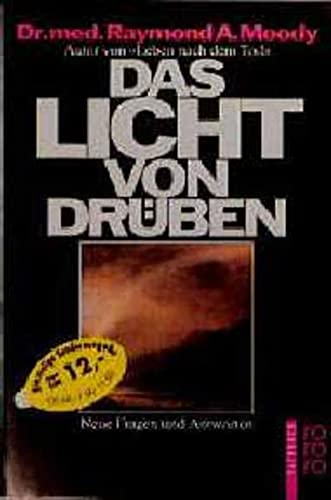9783499603877: Das Licht von drüben. Neue Fragen und Antworten