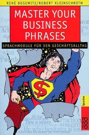 9783499607257: Master your Business Phrases. Sprachmodule für den Geschäftsalltag. (Lernmaterialien)