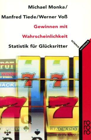 9783499607301: Gewinnen mit Wahrscheinlichkeit. Statistik für Glücksritter.