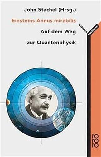 9783499609343: Einsteins Annus mirabilis: Fünf Schriften, die die Welt der Physik revolutionierten