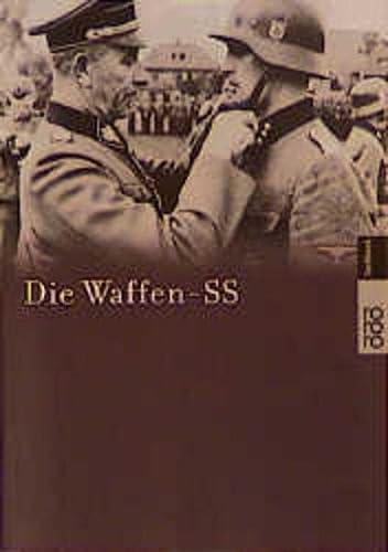 9783499609367: Die Waffen- SS. Begleitbuch zur dreiteiligen Fernsehserie.