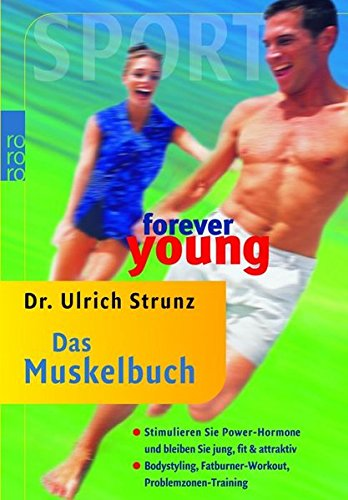 9783499610714: forever young - Das Muskelbuch