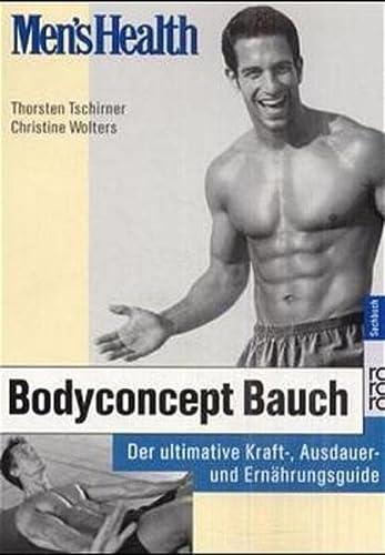 9783499611407: Bodyconcept Bauch. Der ultimative Kraft-, Ausdauer- und Ernährungsguide.