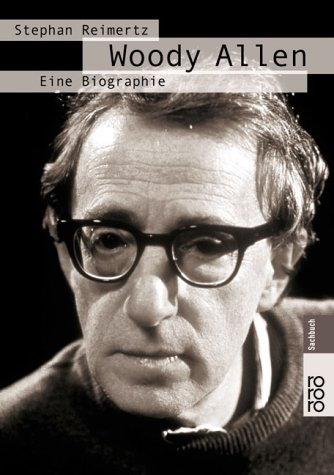 9783499611452: Woody Allen: Eine Biographie (Rororo Sachbuch) (German Edition)