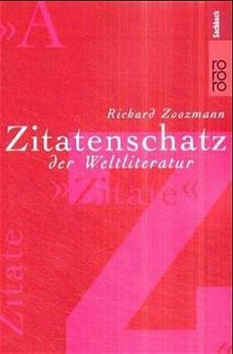 9783499611926: Zitatenschatz der Weltliteratur.