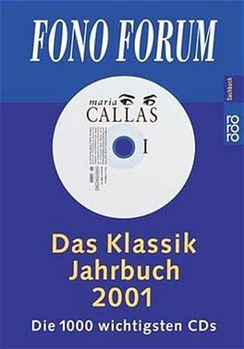 Fono Forum. Das Klassik Jahrbuch 2001