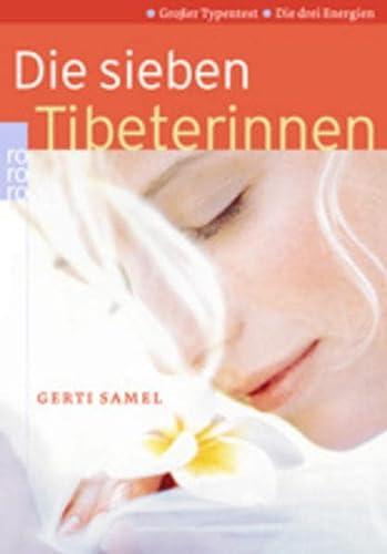 Die sieben Tibeterinnen. Großer Typentest. Die drei Energien.: Samel, Gerti