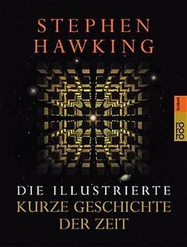 9783499614873: Die illustrierte Kurze Geschichte der Zeit.