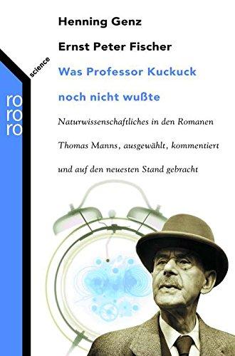 Was Professor Kuckuck noch nicht wußte: Naturwissenschaftliches