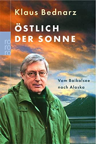 Östlich der Sonne: Klaus Bednarz