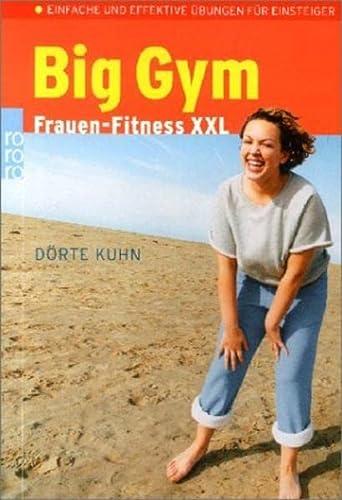 9783499616570: Big Gym. Frauen-Fitness XXL.