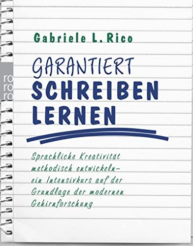 9783499616853: Garantiert schreiben lernen. Sonderausgabe: Sprachliche Kreativit�t methodisch entwickeln - ein Intensivkurs auf der Grundlage der modernen Gehirnforschung