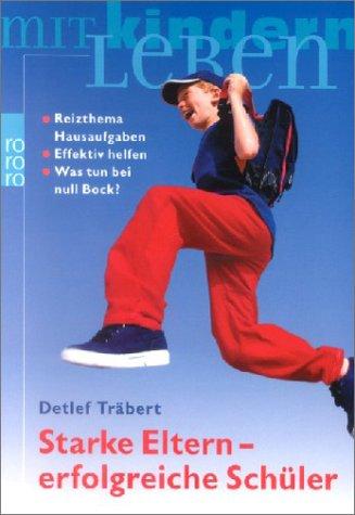 9783499617058: Starke Eltern - erfolgreiche Sch�ler.