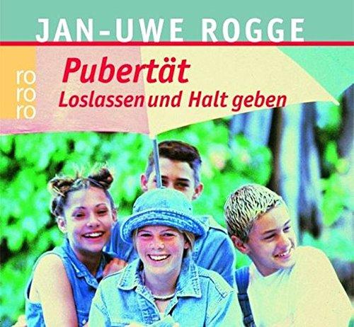 9783499617218: Pubertät - Loslassen und Halt geben: Der Bestseller als Audiobook