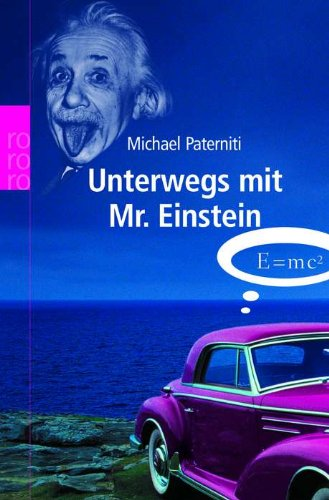 Unterwegs mit Mr. Einstein (3499619342) by Michael Paterniti