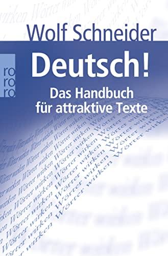 9783499619939: Deutsch!: Das Handbuch für attraktive Texte
