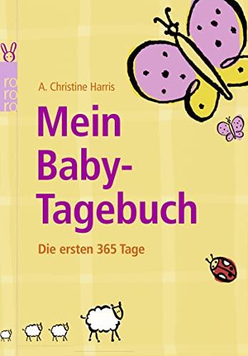 9783499620850: Mein Baby-Tagebuch: Die ersten 365 Tage