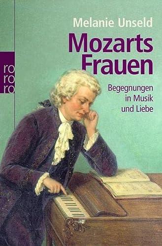 Mozarts Frauen - Unseld, Melanie