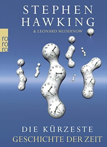 9783499621970: Die kürzeste Geschichte der Zeit