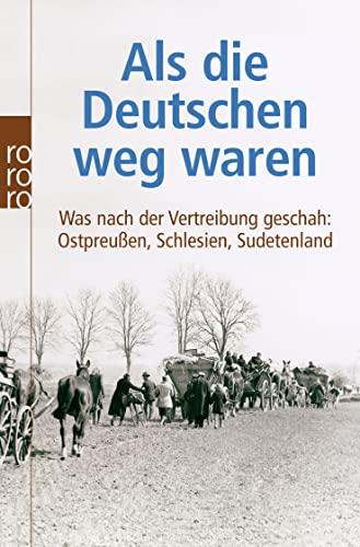 9783499622045: Als Die Deutschen Weg Waren (German Edition)