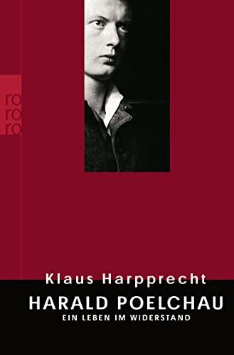 9783499622281: Harald Poelchau: Ein Leben im Widerstand