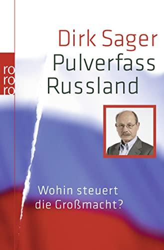Pulverfass Russlandwohin Steuert Die Grossmacht?