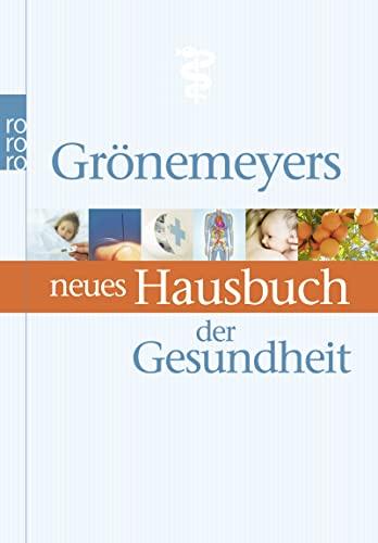 9783499625718: Grönemeyers neues Hausbuch der Gesundheit