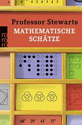 9783499626906: Professor Stewarts mathematische Schätze