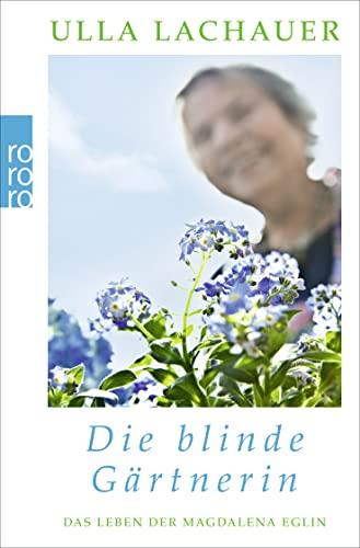 Magdalenas Blau / Die blinde Gärtnerin: Das: Lachauer, Ulla