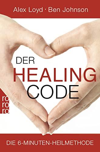 9783499628078: Der Healing Code