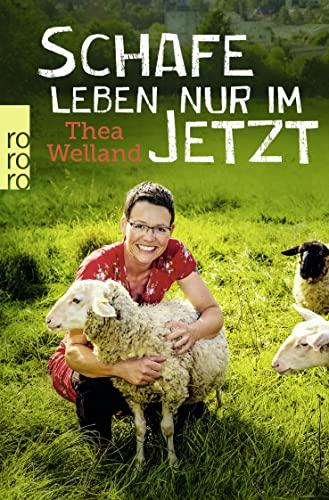 9783499629433: Schafe leben nur im Jetzt