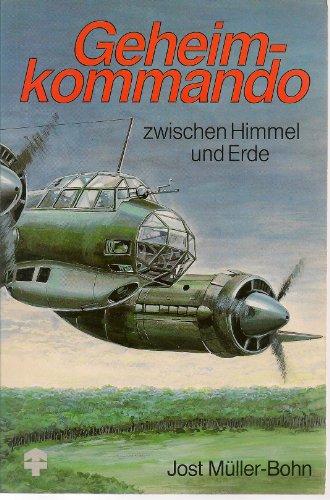 9783501007501: Geheimkommando zwischen Himmel und Erde (Livre en allemand)