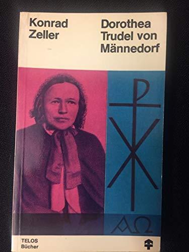 9783501009024: Dorothea Trudel von Männedorf