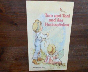 9783501009178: Tom und Toni und das Hochzeitsfest