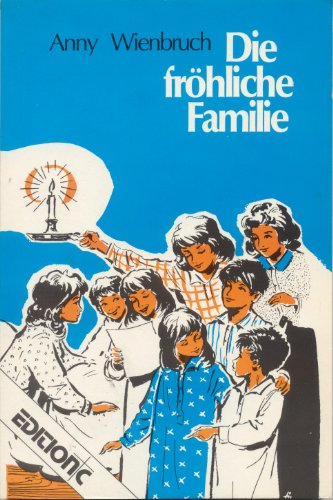 9783501010624: Die fröhliche Familie. Aus Mutters Kindheit. Band I