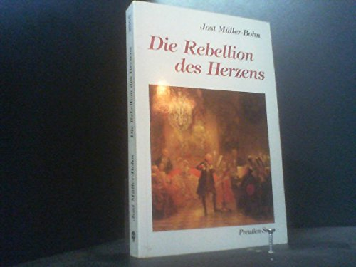 9783501012314: Die Rebellion des Herzens (Preussen-Saga) (Livre en allemand)
