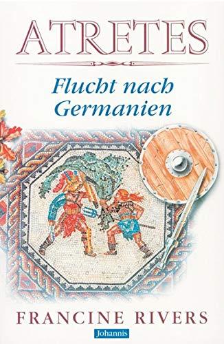 9783501012611: Atretes. Flucht nach Germanien