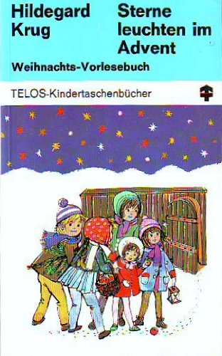 9783501030189: Sterne leuchten im Advent. Weihnachts-Vorlesebuch. Band 1