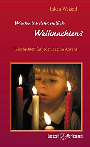 9783501055397: Wann wird denn endlich Weihnachten?