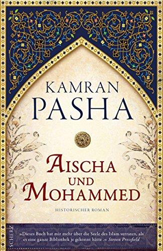 9783502102090: Aischa und Mohammed: Ein Roman über die Seele des Islam