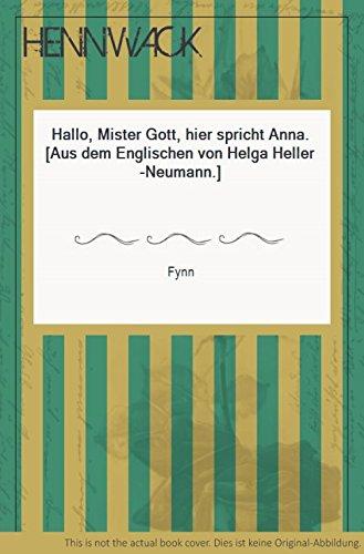 9783502102458: Hallo, Mister Gott, hier Spricht Anna