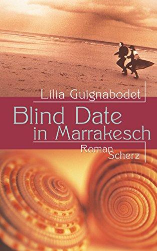 9783502102908: Blind Date in Marrakesch.