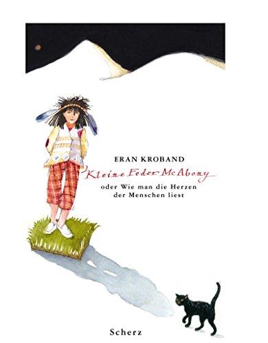 9783502103950: Kleine Feder McAbony oder Wie man die Herzen der Menschen liest